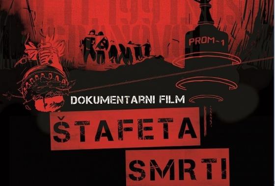 """PROMOCIJA DOKUMENTARNOG FILMA  """"ŠTAFETA SMRTI"""""""